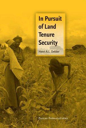 In Pursuit of Land Tenure Security