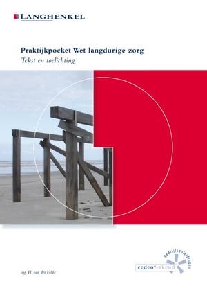 Praktijkpocket Wet langdurige zorg - 2018