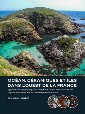 Océan, céramiques et îles dans l'ouest de la France