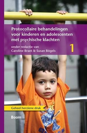 Protocollaire behandelingen voor kinderen en adolescenten met psychische klachten 1