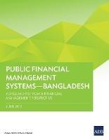 Public Financial Management Systems - Bangladesh
