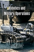 Robotics And Military Operations