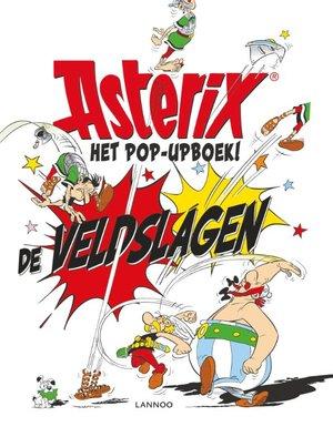Asterix De veldslagen het pop-up boek