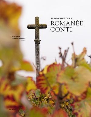 Le domaine de la Romanée-Conti - editie 2018