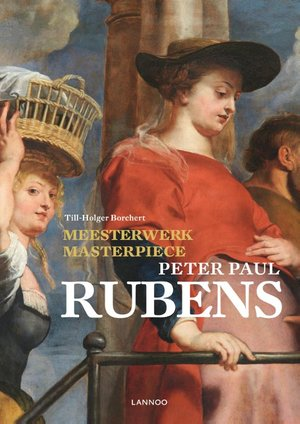 Meesterwerk masterpiece: Peter Paul Rubens