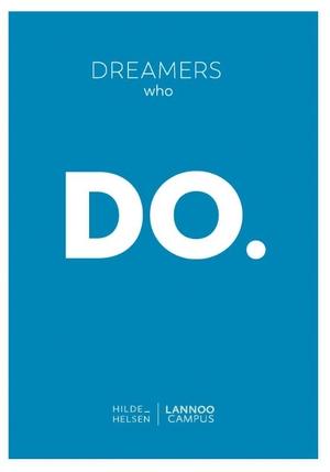 Dreamers who do