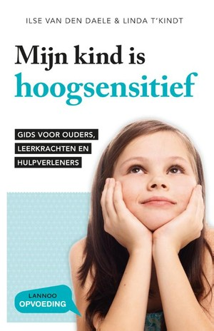 Mijn kind is hoogsensitief