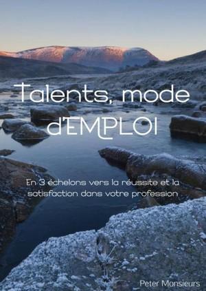 Talents, mode d'EMPLOI