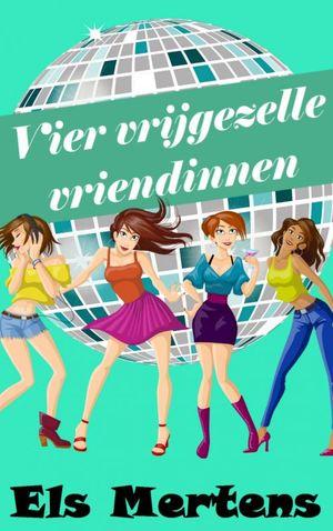 Vier vrijgezelle vriendinnen