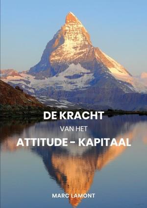 De Kracht van het Attitude-Kapitaal