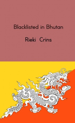 Blacklisted in Bhutan