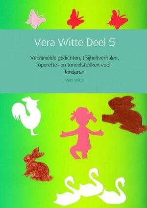 Vera Witte Deel 5