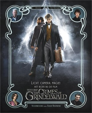 Licht, camera, magie! Het boek bij de film Fantastic Beasts: The Crimes of Grindelwald