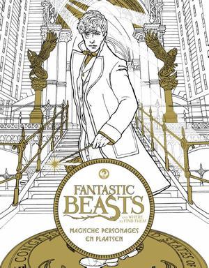 Fantastic Beasts and where to find them: magische personages en plaatsen-kleurboek