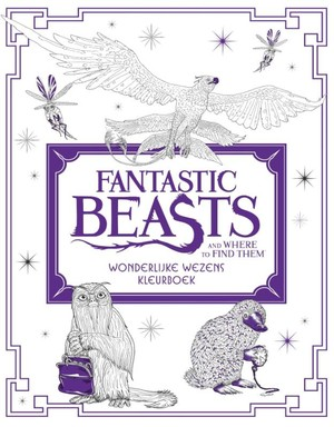 Fantastic Beasts and Where to Find Them: Wonderlijke wezens - kleurboek