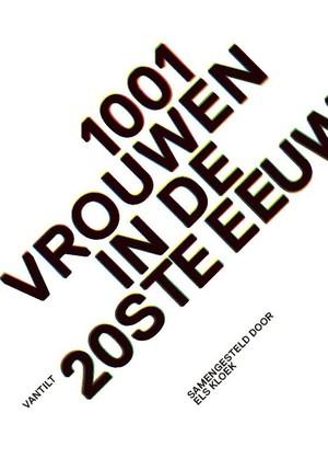 1001 vrouwen in de 20ste eeuw