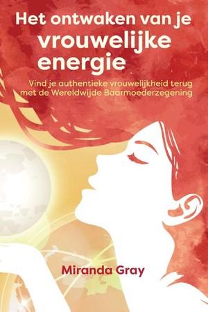 Het ontwaken van je vrouwelijke energie
