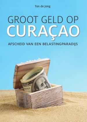 Groot geld op Curaçao