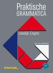 Praktische Grammatica Zakelijk Engels