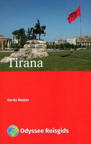 Tirana Odyssee Reisgids