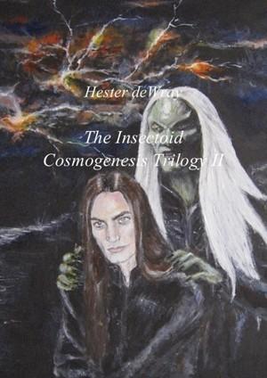 The insectoid cosmogenesis trilogy - II Cah rah