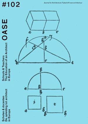 OASE 102 Scholen & docenten / Schools & Teachers