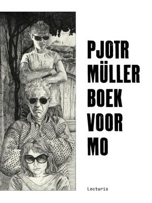 Pjotr Müller. Boek voor Mo