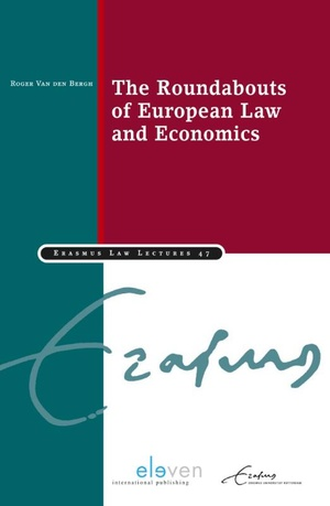 The Roundabouts of European Law and Economics