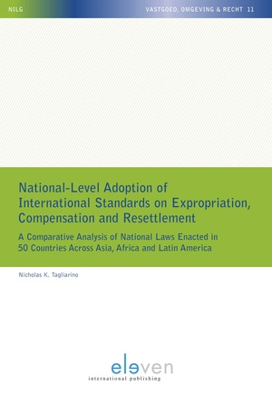 National-Level Adoption of International Standards on Expropriation, Compensation and Resettlement