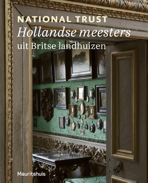Hollandse meesters uit National Trust Houses