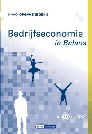 Bedrijfseconomie in Balans - havo opgavenboek 2
