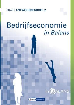 Bedrijfseconomie in Balans - havo antwoordenboek 2