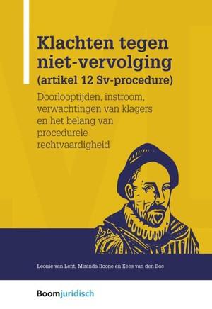 Klachten tegen niet-vervolging (artikel 12 Sv-procedure)