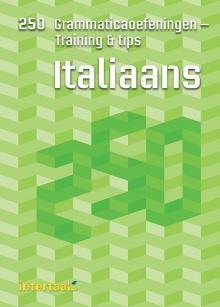 Italiaans - 250 Grammatica Oefeningen - Training & Tips