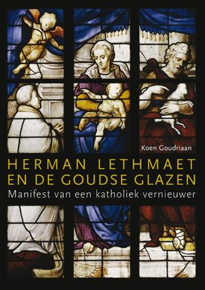 Herman Lethmaet en de Goudse Glazen