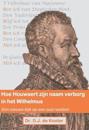 Hoe Houwaert zijn naam verborg in het Wilhelmus