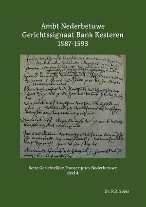 Ambt Nederbetuwe Gerichtssignaat Kesteren 1587-1593