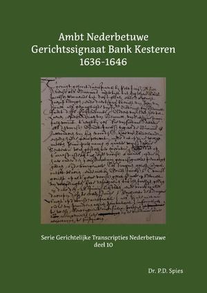 Ambt Nederbetuwe Gerichtssignaat Kesteren 1636-1646