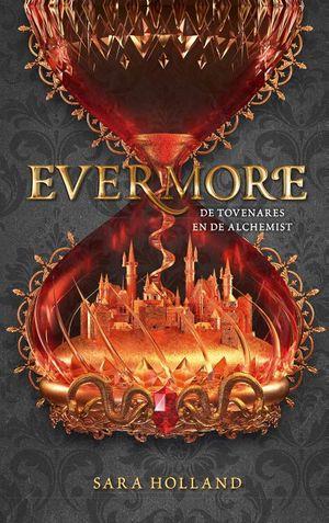 Evermore - De tovenares en de alchemist