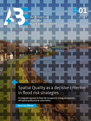 Spatial Quality as a decisive criterion in flood risk strategies