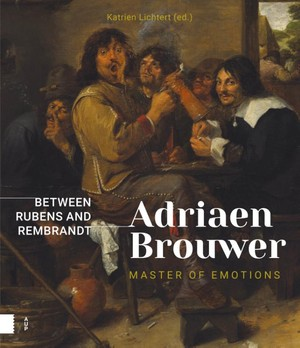 Adriaen Brouwer. Master of Emotions
