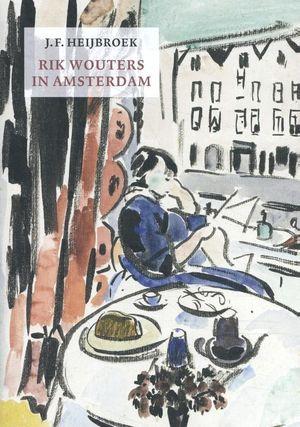 Rik Wouters in Amsterdam