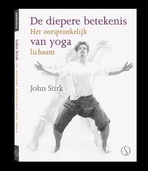 De diepere betekenis van yoga - het oorspronkelijk lichaam