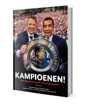 Kampioenen! Het droomseizoen van Feyenoord