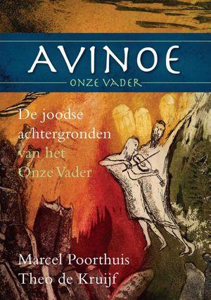 Avinoe, Onze Vader