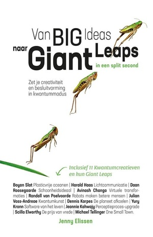 Van Big Ideas naar Giant Leaps. In een split second.