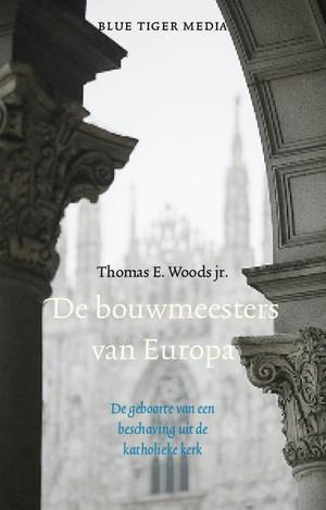 De bouwmeesters van Europa