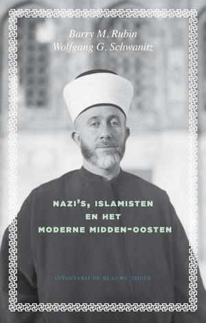 Nazi's, islamisten en het moderne Midden-Oosten