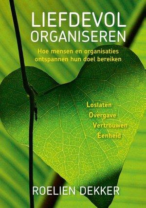Liefdevol organiseren
