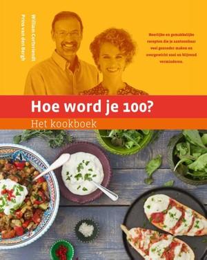 Hoe word je 100? Het kookboek